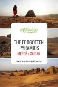 Forgotten Pyramids of MEROË in Sudan