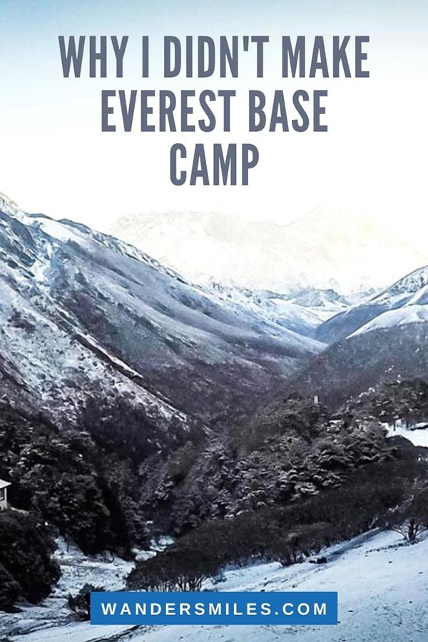 Read the story of why I didn't make Everest Base Camp in the Himalayas