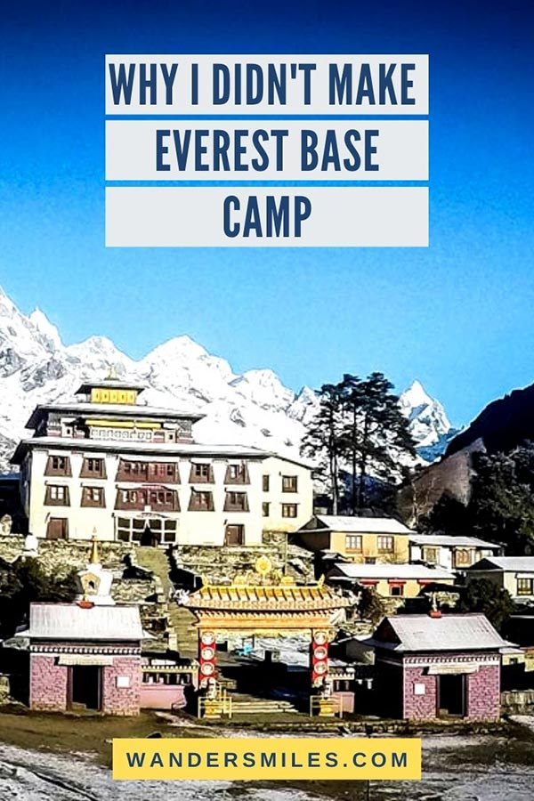 Personal story about why I didn't make Everest Base Camp in Nepal