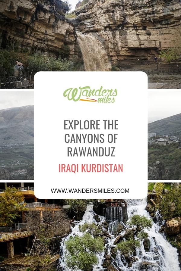 Explore the dramatic canyons of Rwanduz in Iraqi Kurdistan. Travel blog by Wanders Miles.