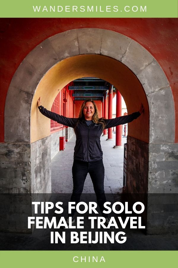 Smart travel tips for solo female travellers in Beijing from travel, health, cultural differences and more