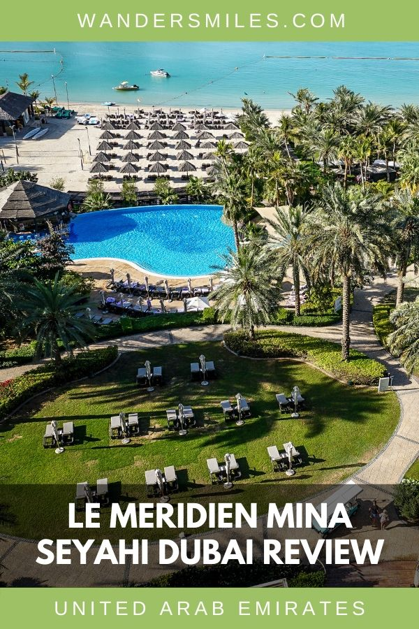 Review of Le Meridien Mina Seyahi Beach Resort & Marina with plush, green gardens and 5 pools - Dubai, United Arab Emirates