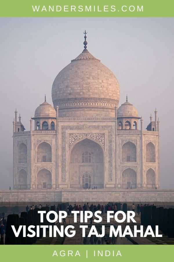 Tips on how to visit the Taj Mahal – when to visit, how to enter and history