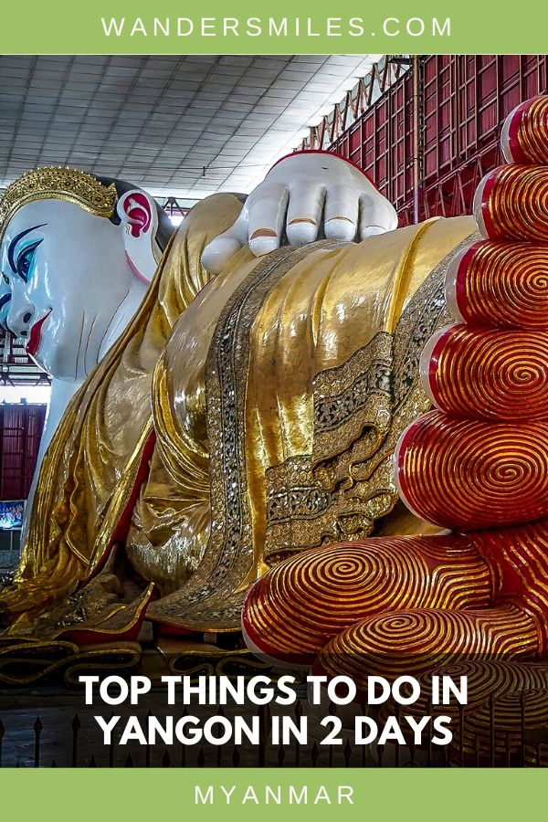 Visiting the Reclining Buddha is a must-see on a 2 day trip in Yangon