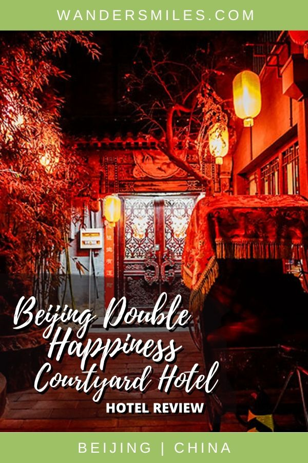 Review of a stay in Beijing Double Happiness Courtyard - perfectly located near famous Wangfujing shopping district and many other tourist attractions