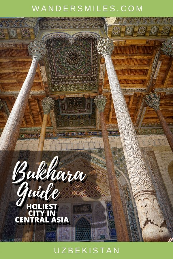 Tips and exploring Bukhara – guide to the top things to do in the city in Central Asia