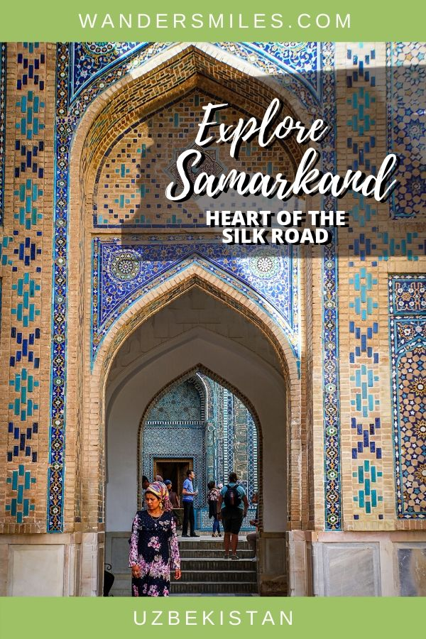 Guide to exploring Samarkand, the heart of the Silk Road in Uzbekistan.