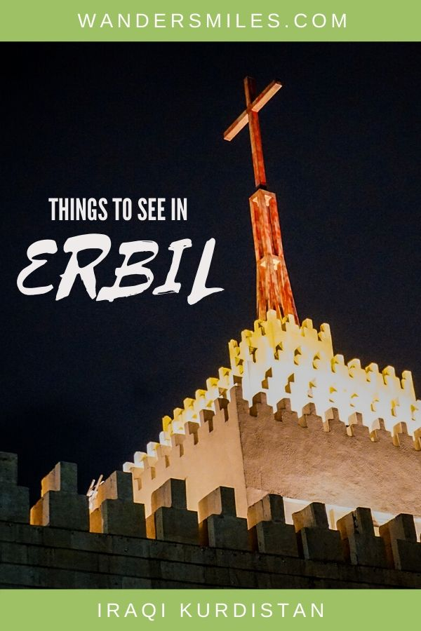 Explore the amazing things to see in Erbil, Iraqi Kurdistan