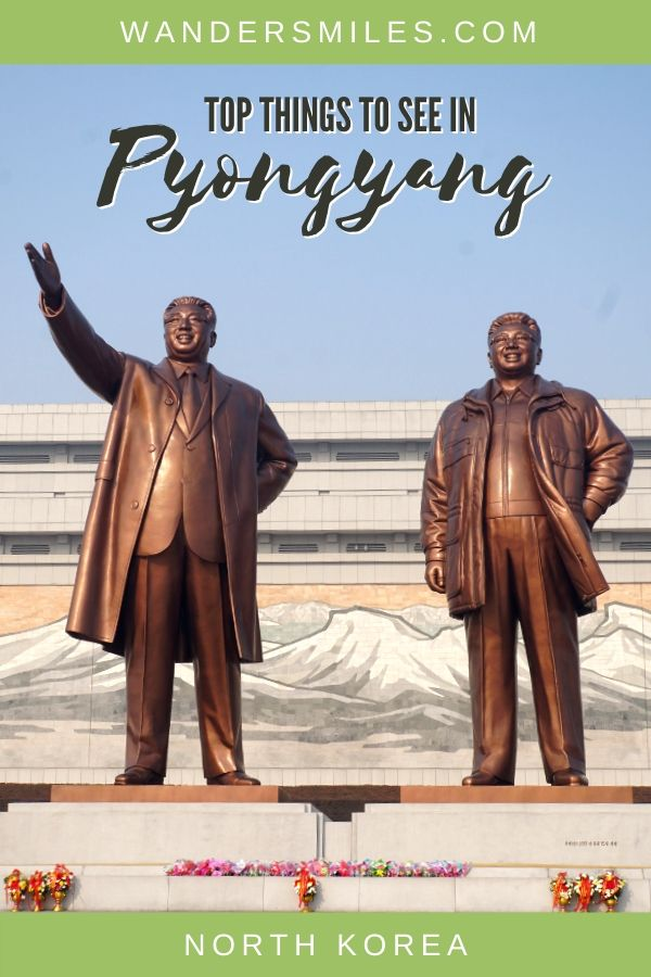 Tips on the best things to see in Pyongyang, North Korea