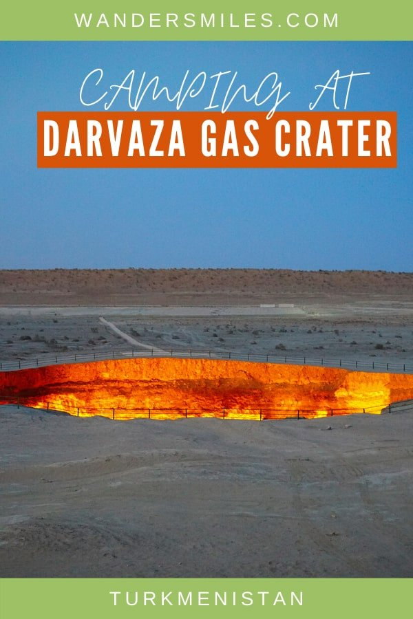 Guide to camping at Darvaza Gas Crater in Turkmenistan