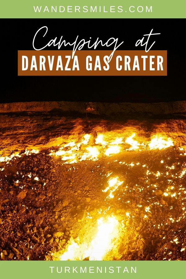 Camping at Darvaza Gas Crater – a must-do on a trip to Turkmenistan