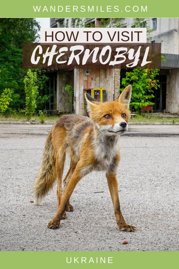 Guide on how to visit abandoned towns of Chernobyl and Pripyat