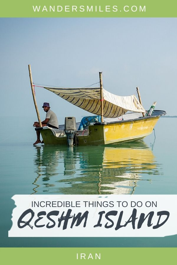 Incredible things to do on Qeshm Island in the Persian Gulf from Hara mangrove forest to Chukhah Valley