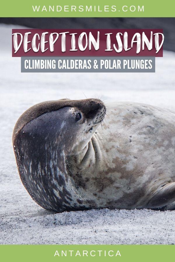 Guide to exploring Deception Island in Antarctica