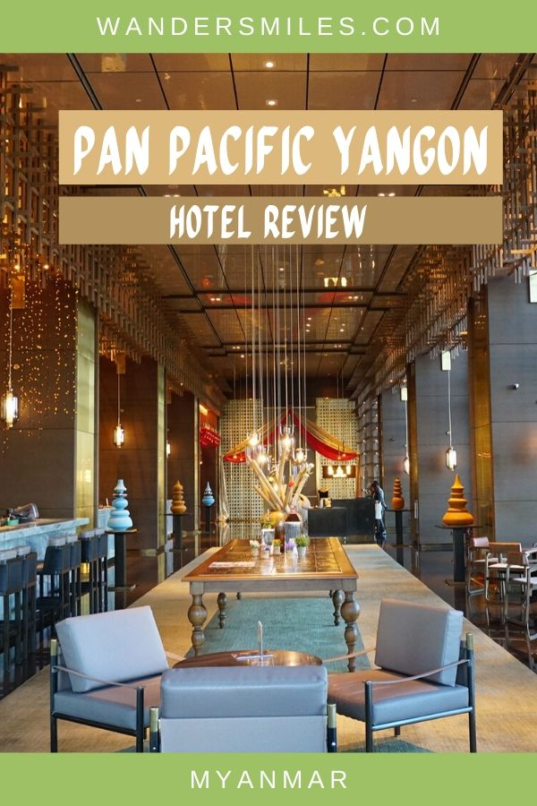 Hotel review of Pan Pacific Yangon located in Downtown Yangon