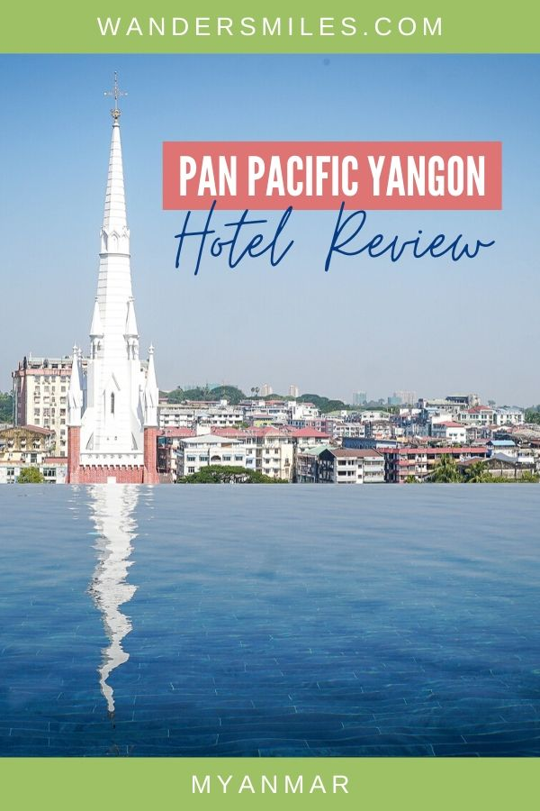 Hotel review of Pan Pacific Yangon with outdoor infinity pool