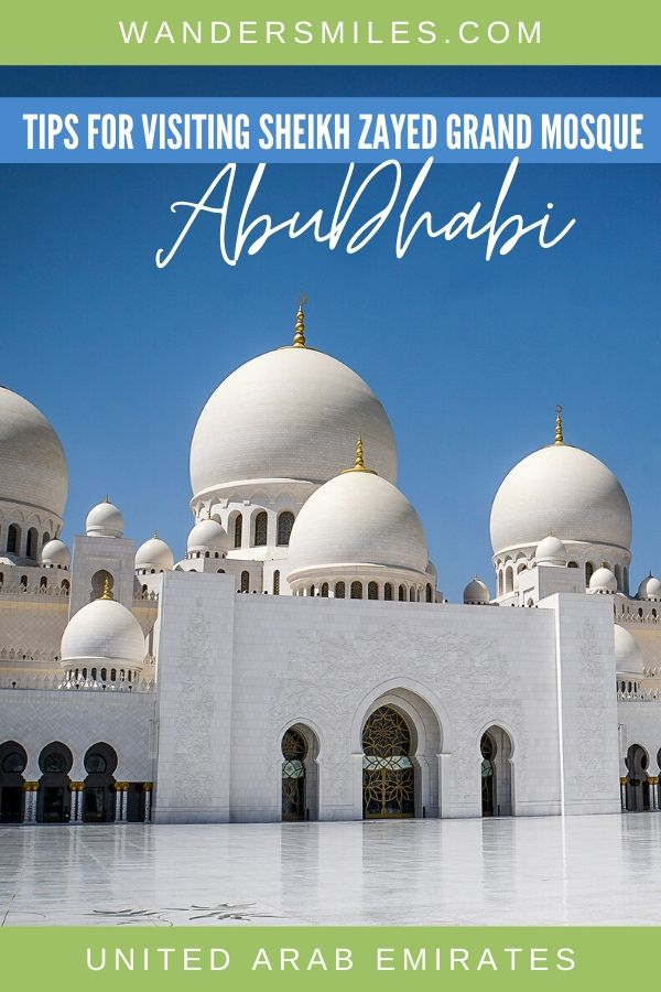 Tips of visiting the Sheikh Zayed Grand Mosque in Abu Dhabi