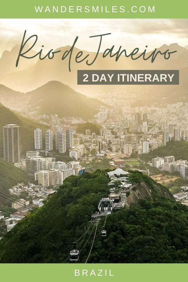 Discover the highlights of Rio de Janeiro in 2 days