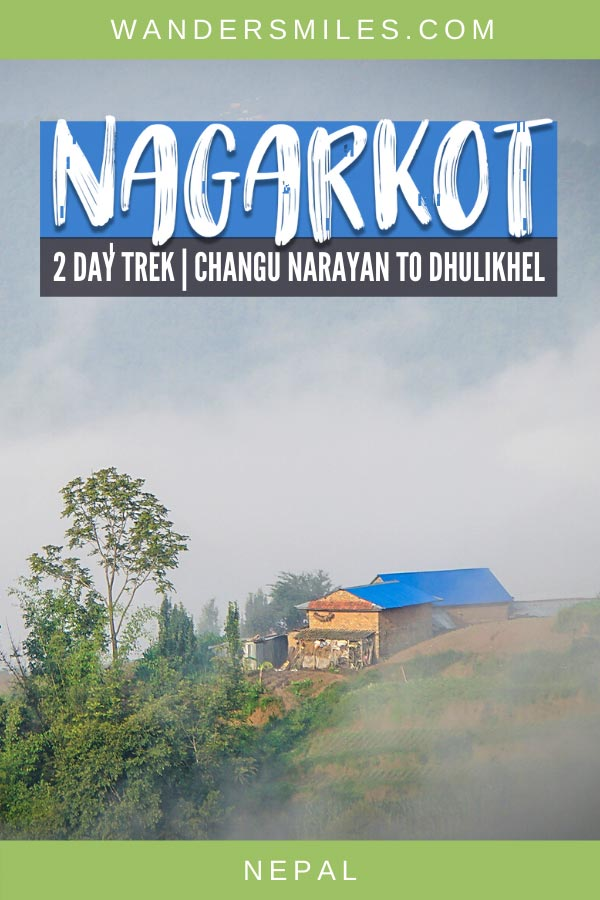 Guide to a 2 day trek from Changu Narayan, Nagarkot and Dhulikhel in Kathmandu Valley