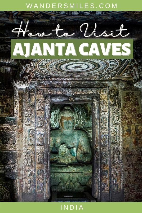 Guide to visit Ajanta Cave Temples in Maharashtra