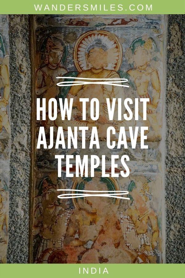 Tips on visiting Ajanta Caves - Buddhist Temples near Aurangabad