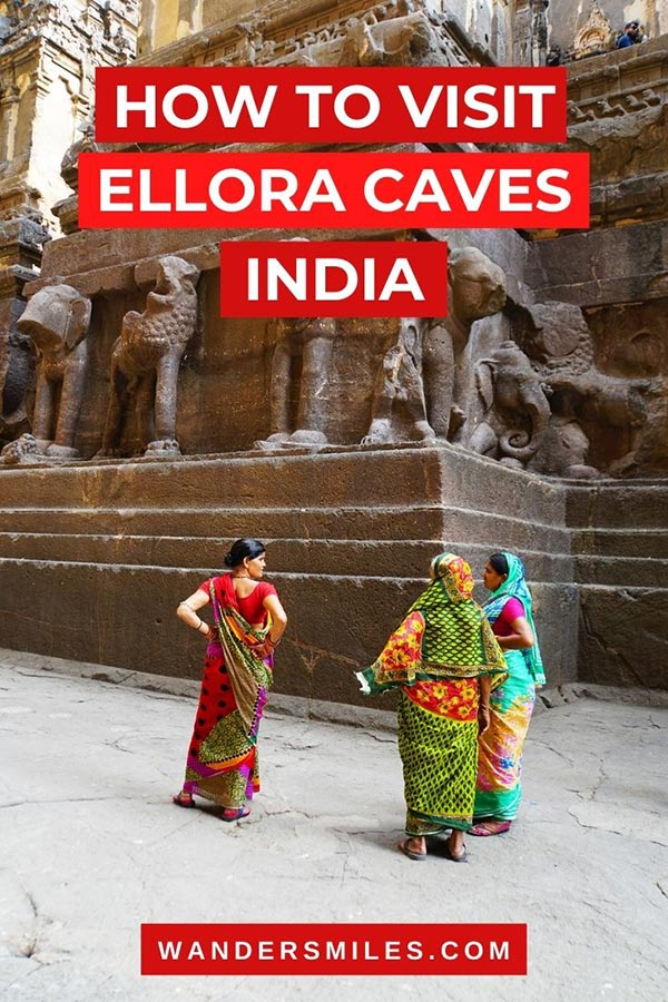 How to visit Ellora Cave Temples in Maharashtra