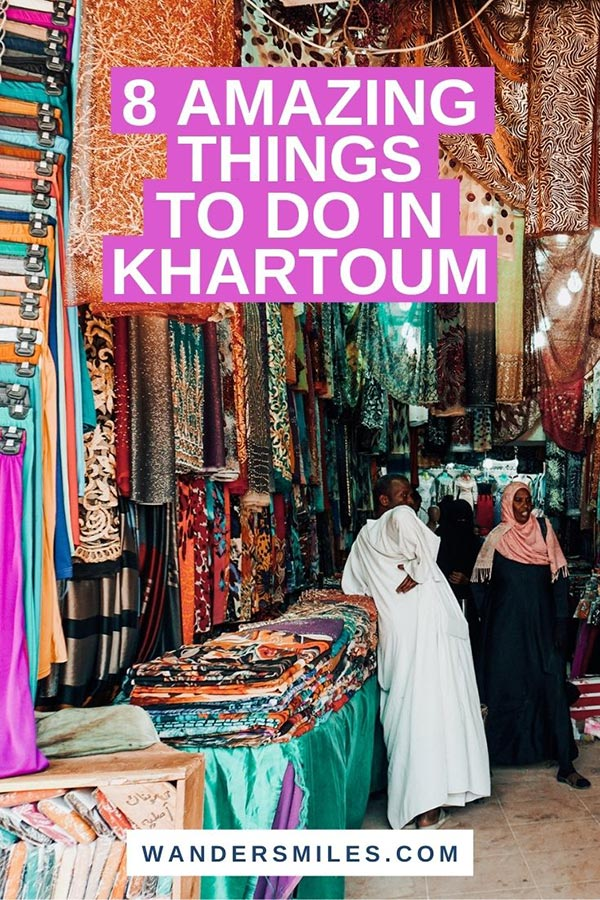 Discover 8 amazing things to do in Khartoum, Sudan