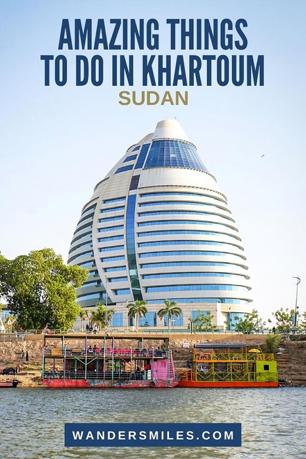 Guide to amazing things to do in Khartoum, Sudan