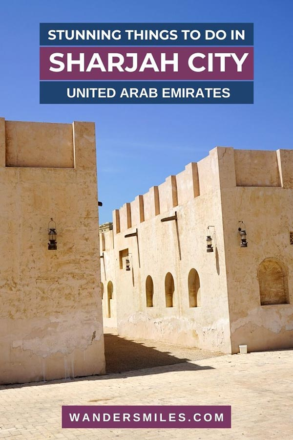 Tips on amazing things to do in Sharjah City, United Arab Emirates