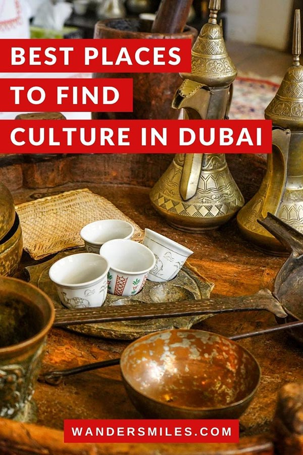 Tips on where to find culture in Dubai