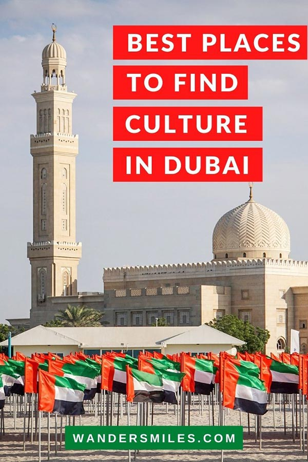 Guide to the Best Places to Find Culture in Dubai, United Arab Emirates