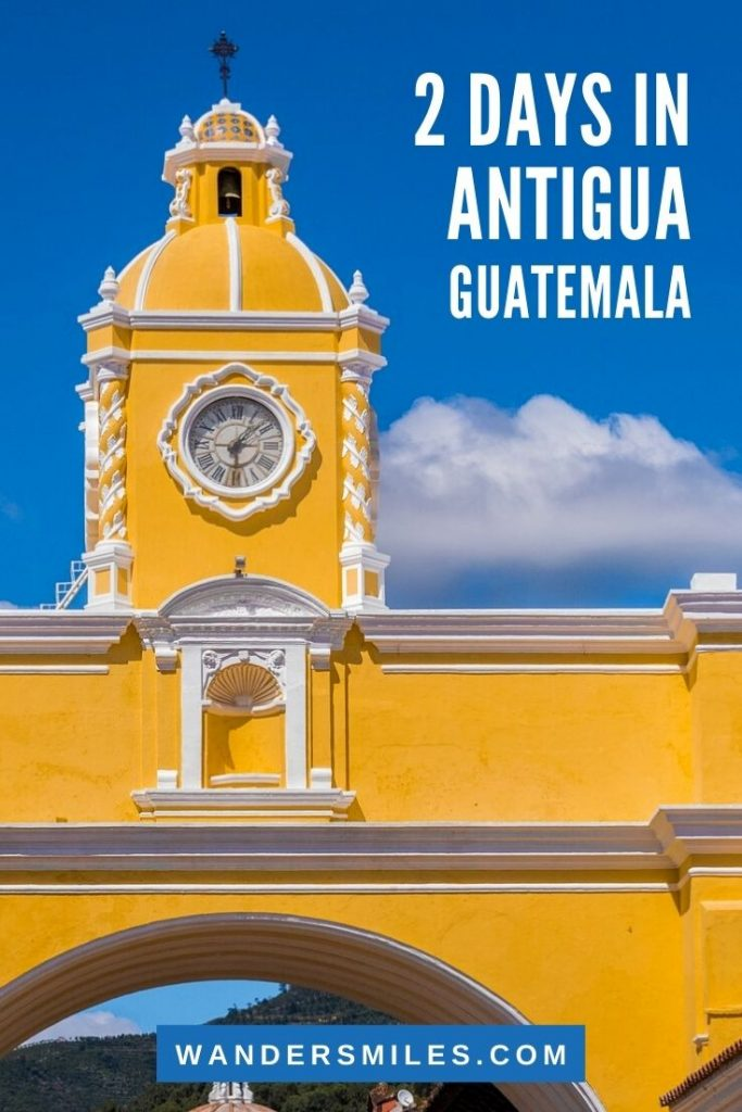 Visit the churches when you spend 2 days in Antigua Guatemala