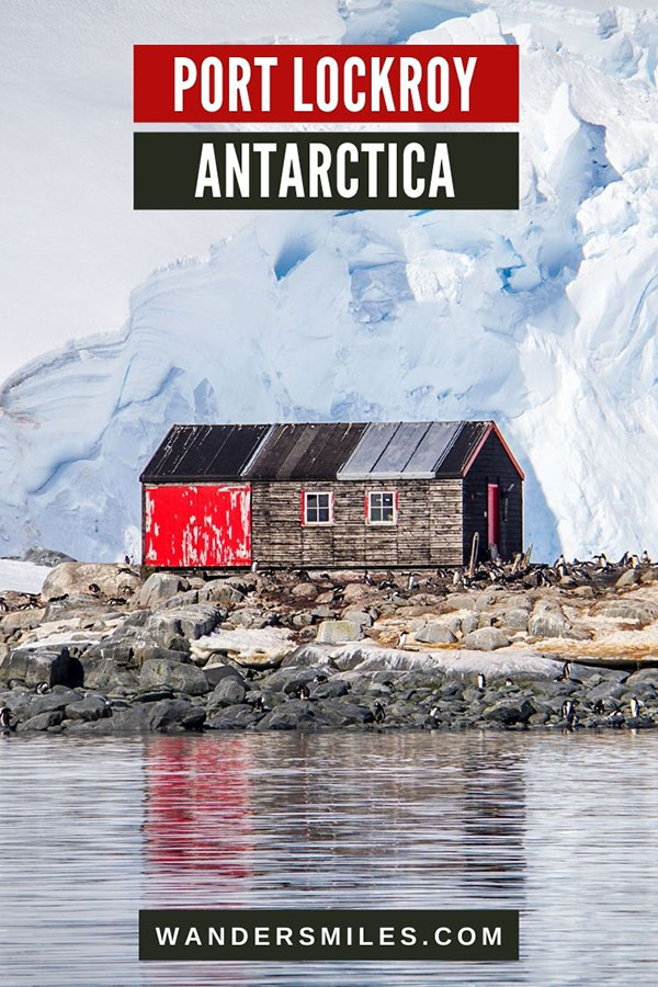 Visit British Base A at Port Lockroy, Antarctica