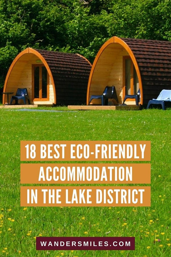 Guide to stunning glamping and eco-friendly accommodation in the Lake District