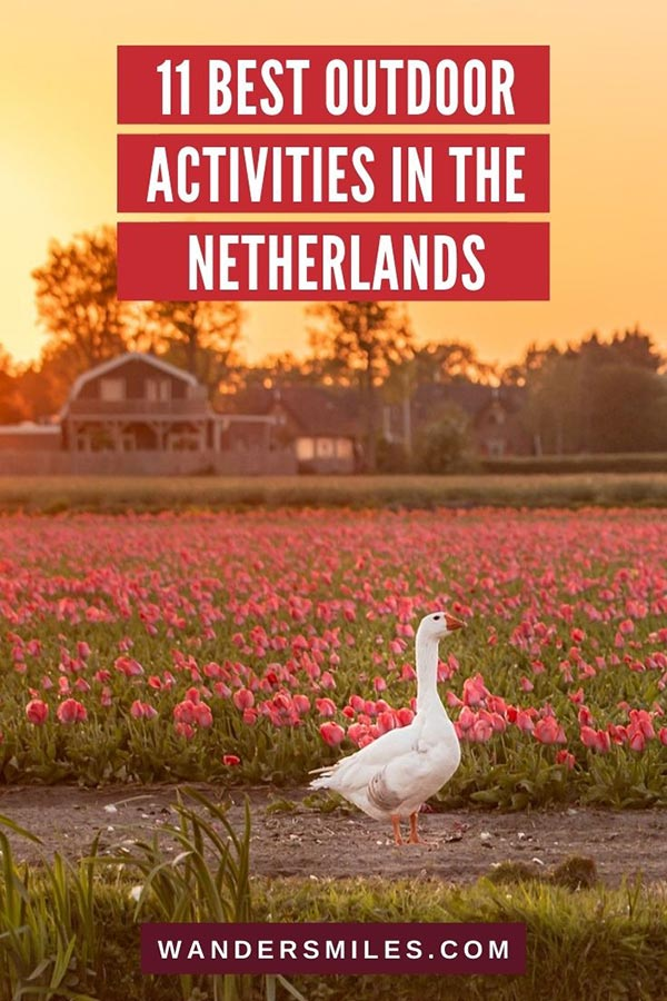 Tips to the best outdoor activities in the Netherlands | Blog by Ask The Dutch Guy on Wanders Miles