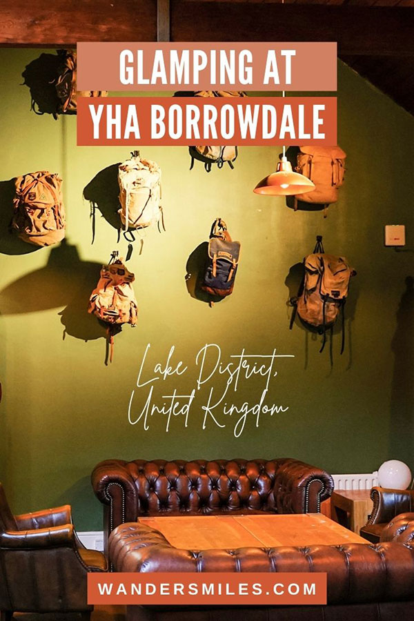 Hostel life and Glamping at YHA Borrowdale, Lake District