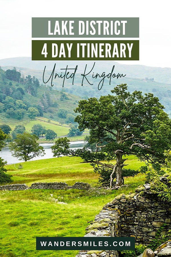 Lake District Itinerary 4 day Guide for First-timers